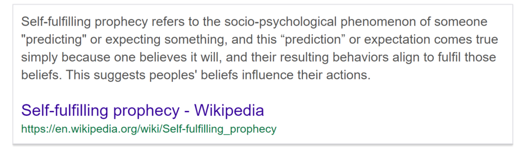 Self Fulfilling Prophecy, what does it mean?